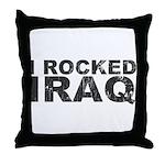 I Rocked Iraq Throw Pillow