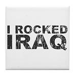 I Rocked Iraq Tile Coaster