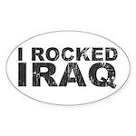 I Rocked Iraq Oval Sticker