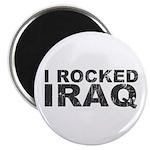 I Rocked Iraq Magnet