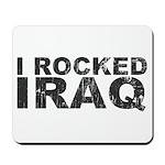 I Rocked Iraq Mousepad