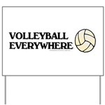 TOP Volleyball Everywhere Yard Sign