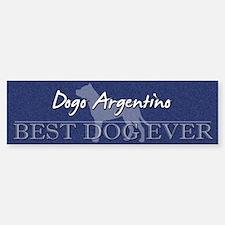 Best Dog Ever Dogo Argentino Bumper Car Car Sticker