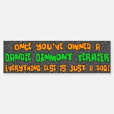 Just a Dog Dandie Dinmont Terrier Bumper Bumper Bumper Sticker