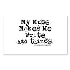 Write Bad Things Rectangle Decal