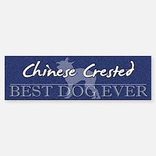 Best Dog Ever Chinese Crested Bumper Bumper Bumper Sticker