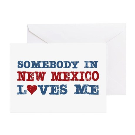 Somebody in New Mexico Loves Me Greeting Card