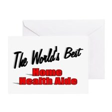 """The World's Best Home Health Aide"" Greeting Card"