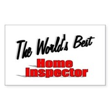 """""""The World's Best Home Inspector"""" Decal"""