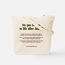 Organ Need Awareness Tote Bag