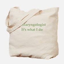 Otolaryngologist Tote Bag