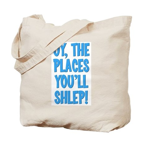 Oy The Places You'll Shlep! Tote Bag