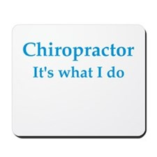 Chiropractor Mousepad