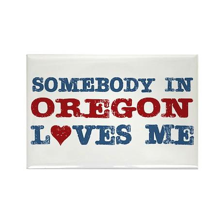 Somebody in Oregon Loves Me Rectangle Magnet (100
