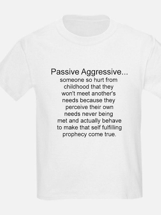 Cute Passive aggressive T-Shirt