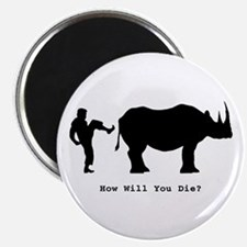 How will you die? Magnet