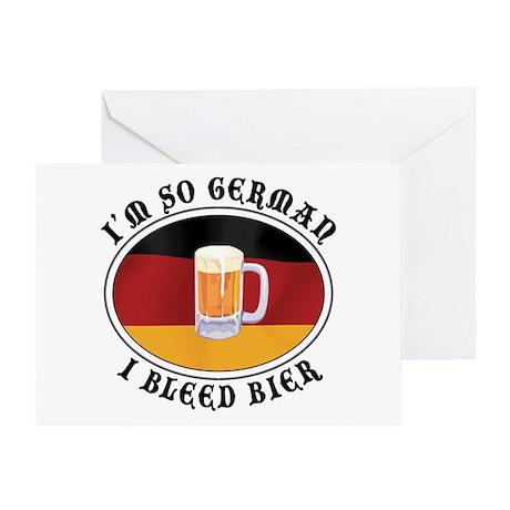 I'm So German I Bleed Bier Greeting Card