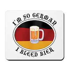 I'm So German I Bleed Bier Mousepad