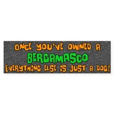 Just a Dog Bergamasco Bumper Bumper Sticker