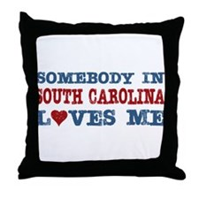 Somebody in South Carolina Loves Me Throw Pillow