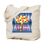 APRIL SHOWERS MAY FLOWERS Tote Bag