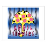 APRIL SHOWERS Small Poster