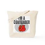 I'm A Contender Tote Bag