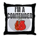 I'm A Contender Throw Pillow