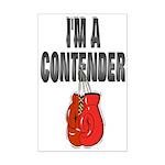 I'm A Contender Mini Poster Print