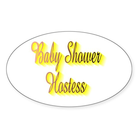 BABY SHOWER HOSTESS Oval Sticker