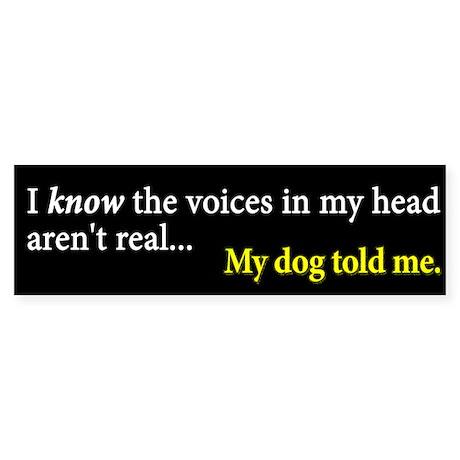 The Voices... Bumper Sticker (50 pk)