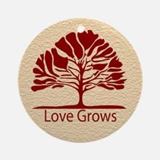 Love Grows Ornament (Round)