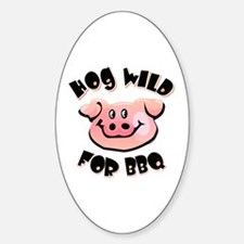 Hog Wild For BBQ Oval Decal