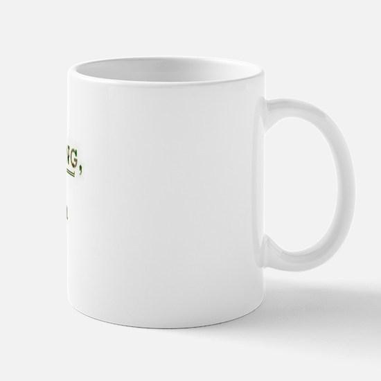 Women hunting funny Mug