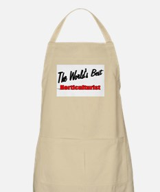 """"""" The World's Best Horticulturist"""" BBQ Apron"""