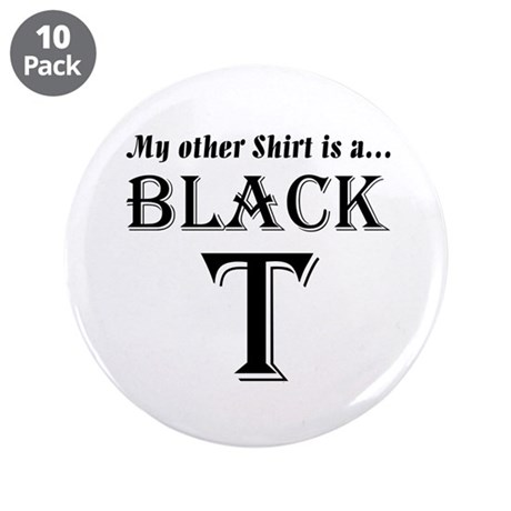 "Black T 3.5"" Button (10 pack)"
