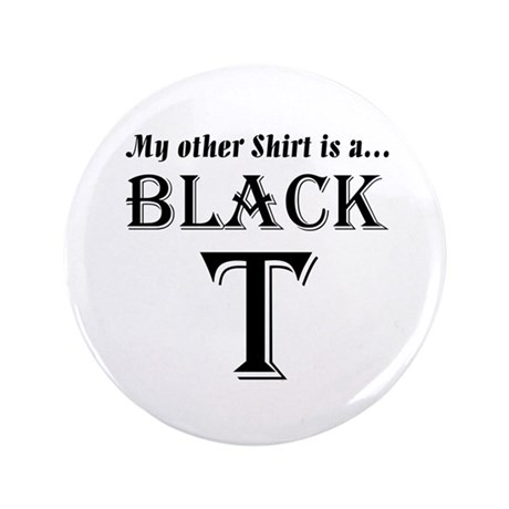 "Black T 3.5"" Button (100 pack)"