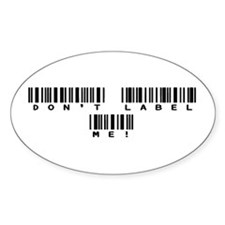 Don't Label Me Oval Decal