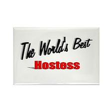 """The World's Best Hostess"" Rectangle Magnet"