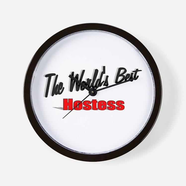 """""""The World's Best Hostess"""" Wall Clock"""