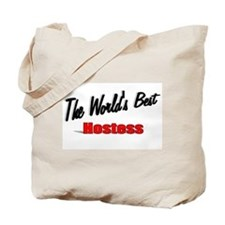 """The World's Best Hostess"" Tote Bag"