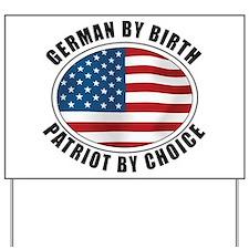 German By Birth Yard Sign