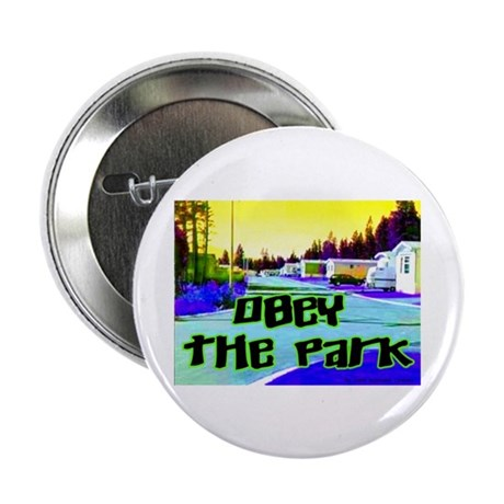 "Obey The Trailer Park 2.25"" Button (10 pack)"