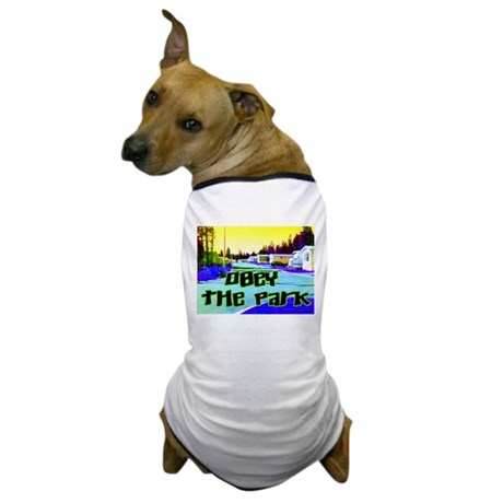 Obey The Trailer Park Dog T-Shirt