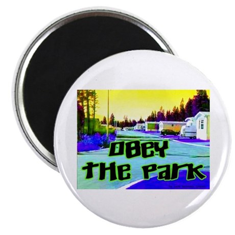Obey The Trailer Park Magnet