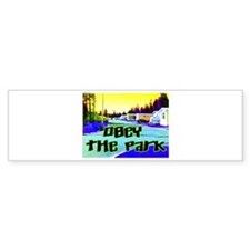 Obey The Trailer Park Bumper Bumper Sticker