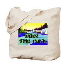 Obey The Trailer Park Tote Bag