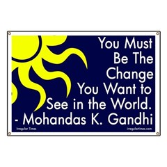 Be the Change Gandhi Quote Banner