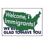 Welcome, Immigrants Banner