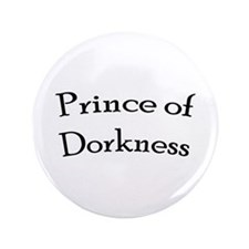 """Prince of Dorkness 3.5"""" Button"""